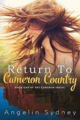 Return to Cameron Country: The Follow Up to Lifesaver in a Bikini by Angelin Syd